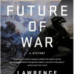 Future of War https://www.amazon.co.uk/Future-Professor-Studies-Lawrence-Freedman/dp/1610393058